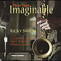 Ricky Sweum | More Than Imaginable (feat. Clarence Penn, Edward Simon & Dave Robaire)
