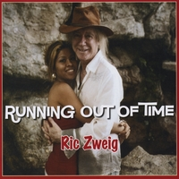 Ric Zweig | Running Out of Time