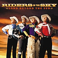 Riders In The Sky | Land Beyond The Sun