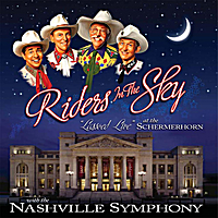 Riders in the Sky & The Nashville Symphony | Lassoed Live at the Schermerhorn