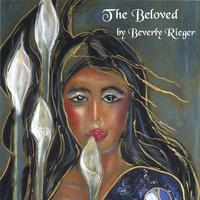 Beverly Rieger | The Beloved