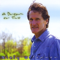 Riely O'Connor | A Dream Or Two
