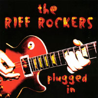 the Riff Rockers | Plugged In