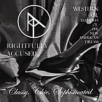 "Rightfully Accused | Western Air Part 1 - ""Classy, Chic, Sophisticated"""
