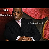 Rihki Kennebrew | 5+7=1 (Recalculated)