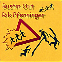 Rik Pfenninger | Bustin Out