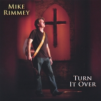Mike Rimmey | Turn It Over