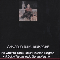 Chagdud Tulku Rinpoche | The Wrathful Black Dakini Throma Nagmo, A Treasure of Dudjom Lingpa (2 CDs)