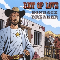 Riot of Love | Bondage Breaker