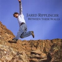 Jared Ripplinger | Between These Walls