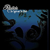 Riptide | The Squid and the Whale