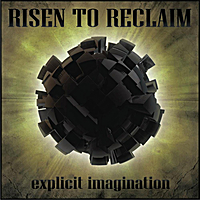 Risen to Reclaim | Explicit Imagination
