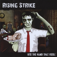 Rising Strike | Bite the Hand That Feeds