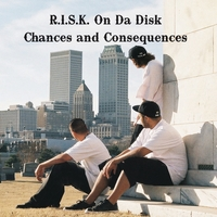 Risk On Da Disk | Chances and Consequences