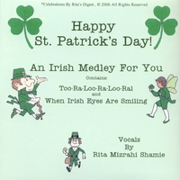Rita Mizrahi Shamie aka Grandma Rita | HAPPY ST. PATRICK'S DAY . A Medley Of Two Songs & A Poem For The Wearing O The Green.
