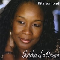 Rita Edmond | Sketches Of A Dream