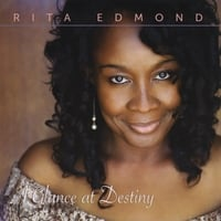 Rita Edmond | A Glance At Destiny