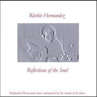Ritchie Hernandez | Reflections of the Soul