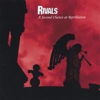 Rivals | A Second Chance at Retribution