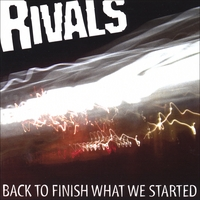Rivals | Back To Finish What We Started