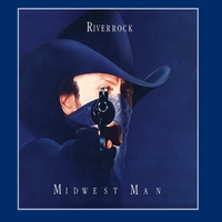 Riverrock | Midwest Man (30th Anniversary Edition)