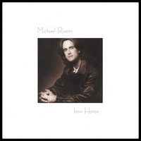 Michael Rivers | Iron Horse