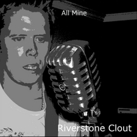 Riverstone Clout | All Mine