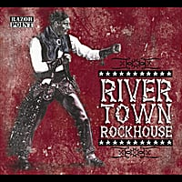 Various Artists | River Town Rockhouse