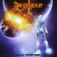 Rivethead | Doomsday for Optimism