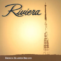 Riviera | Broken Hearted Dreams