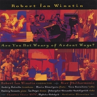 Robert Ian Winstin | Are You Not Weary of Ardent Ways?