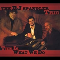 R.J. Spangler Trio | This Is What We Do