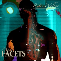 R.L Walker | Many Facets
