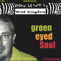 Ron Levy's Wild Kingdom | Green Eyed Soul
