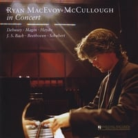 Ryan MacEvoy McCullough | Ryan MacEvoy McCullough In Concert. Yarlung Records