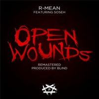 R-Mean | Open Wounds (Remastered)