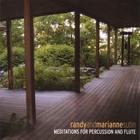 Randy And Marianne Sutin | Meditations For Percussion And Flute