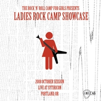 Rock 'N' Roll Camp for Girls | 2008 Ladies Rock Camp Showcase Oct