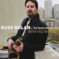 Russ Nolan & The Kenny Werner Trio | With You In Mind