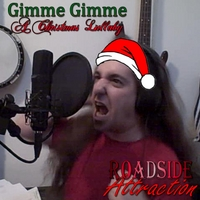 Roadside Attraction | Gimme Gimme ( A Christmas Lullaby)