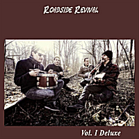 Roadside Revival | Vol. I  Deluxe