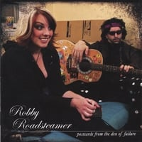 Robby Roadsteamer | Postcards From The Den Of Failure