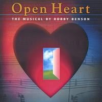 Robby Benson | Open Heart  The Musical   Singer/Songwriter Album