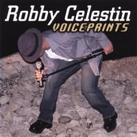 Robby Celestin | Voiceprints