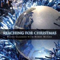 Robby McGee | Reaching for Christmas
