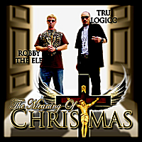 Robby the Elf & Tru Loggic | The Meaning of Christmas