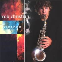 Rob Christian | Sixteen
