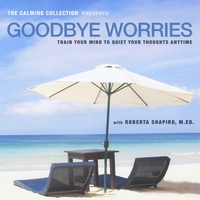 Roberta Shapiro | Goodbye Worries