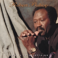 Robert Bishop | God Is In Everything