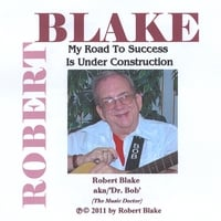 "Robert Blake aka/""Dr. Bob"" (The Music Doctor) 